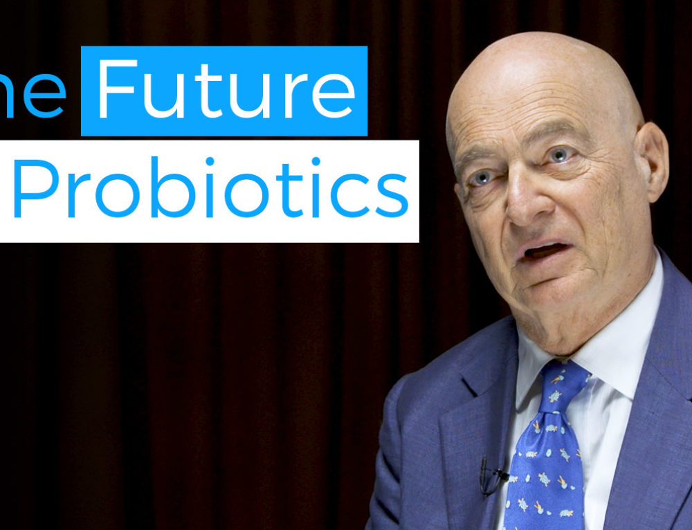 The future of probiotics
